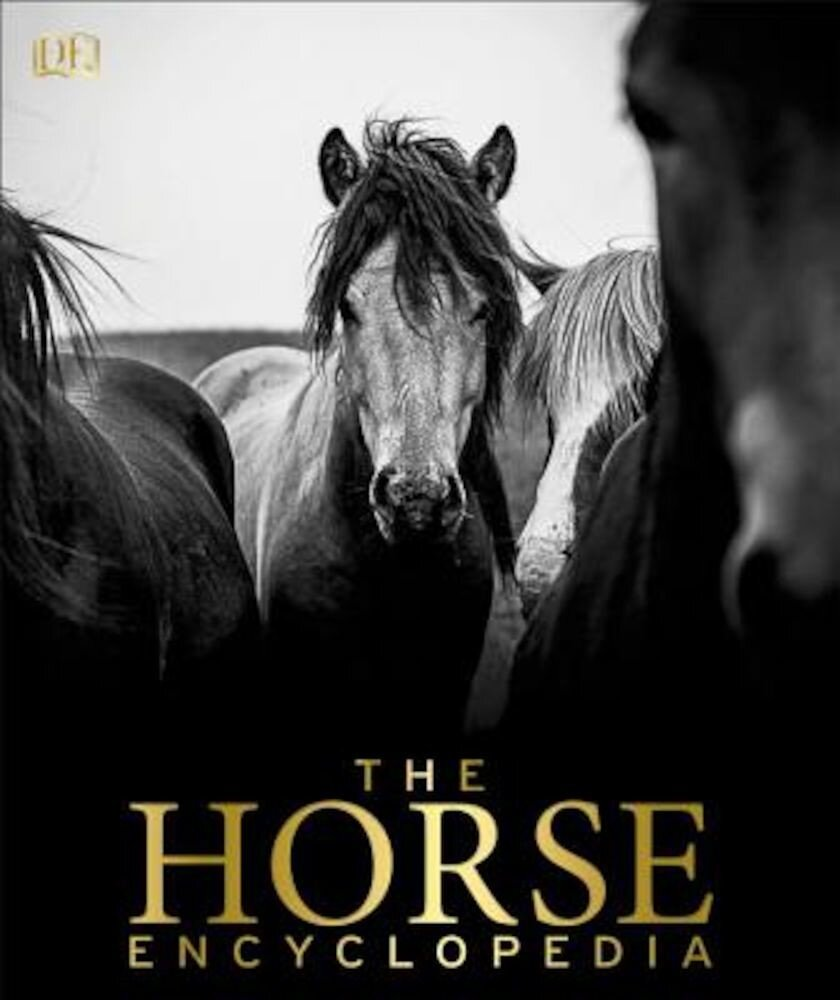 The Horse Encyclopedia, Hardcover
