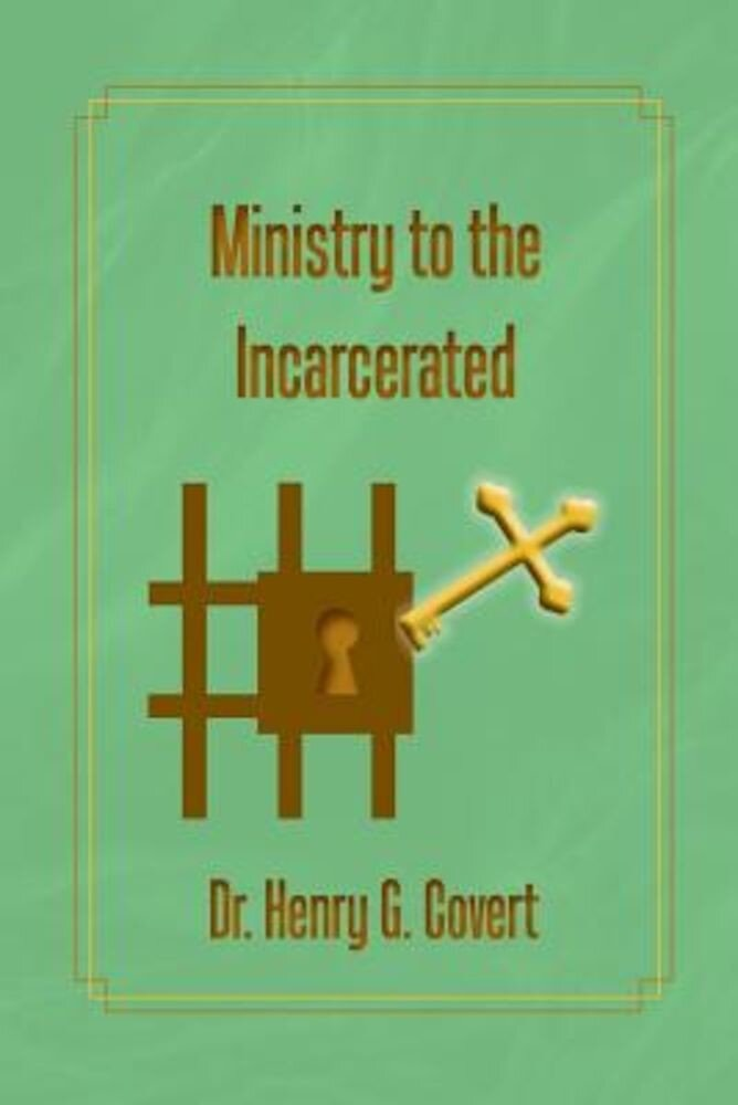 Ministry to the Incarcerated, Paperback