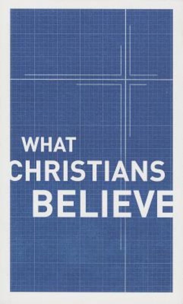 What Christians Believe, Paperback