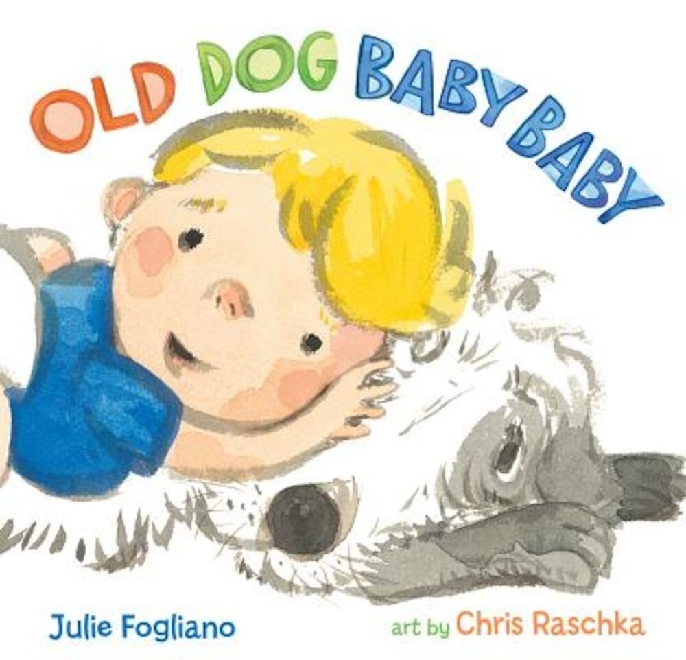 Old Dog Baby Baby, Hardcover