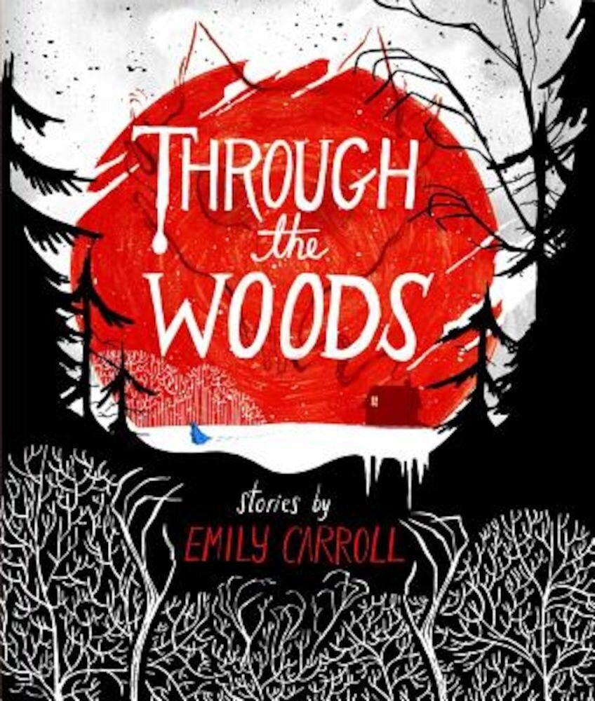 Through the Woods, Paperback