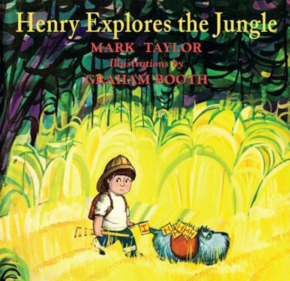 Henry Explores the Jungle, Hardcover