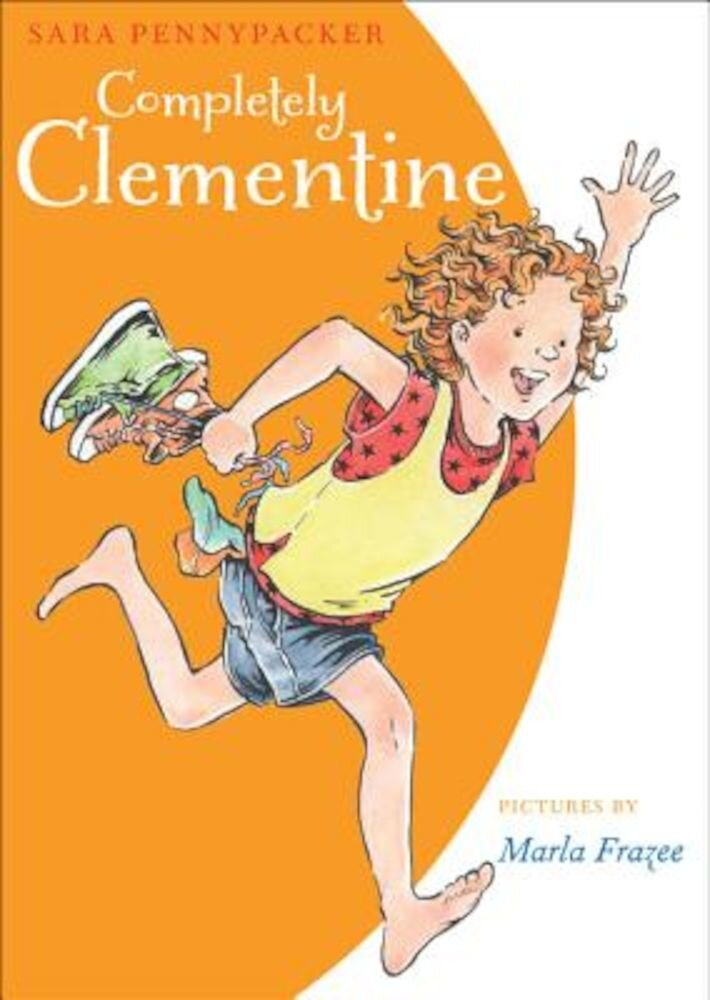 Completely Clementine, Hardcover