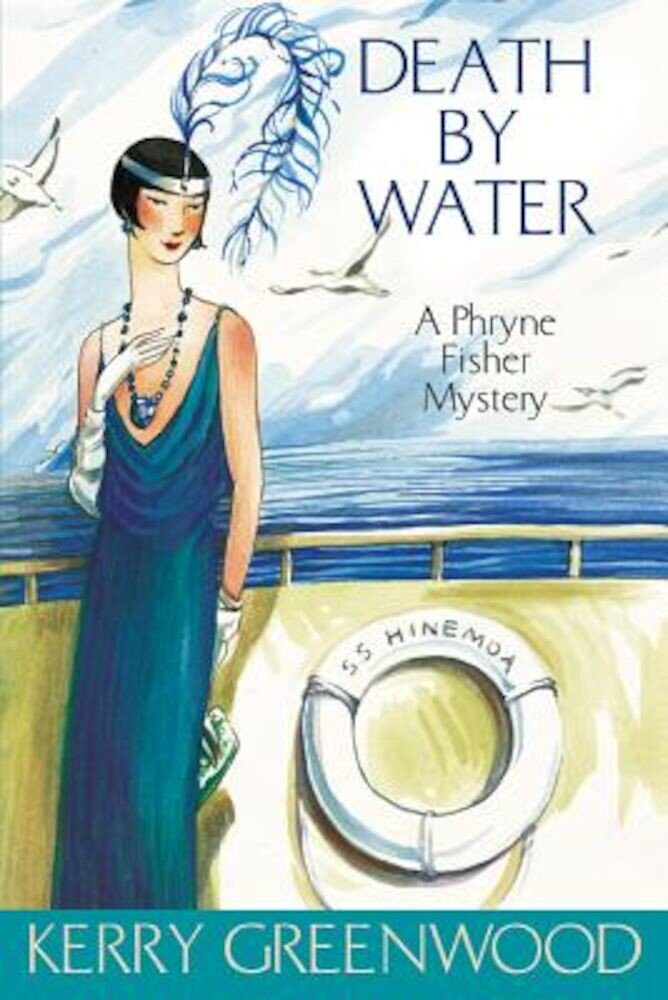 Death by Water: A Phryne Fisher Mystery, Paperback