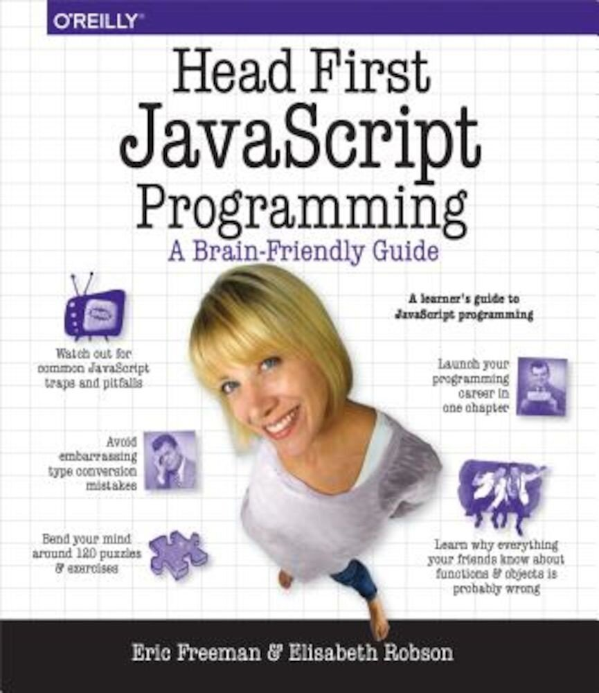 Head First JavaScript Programming: A Brain-Friendly Guide, Paperback