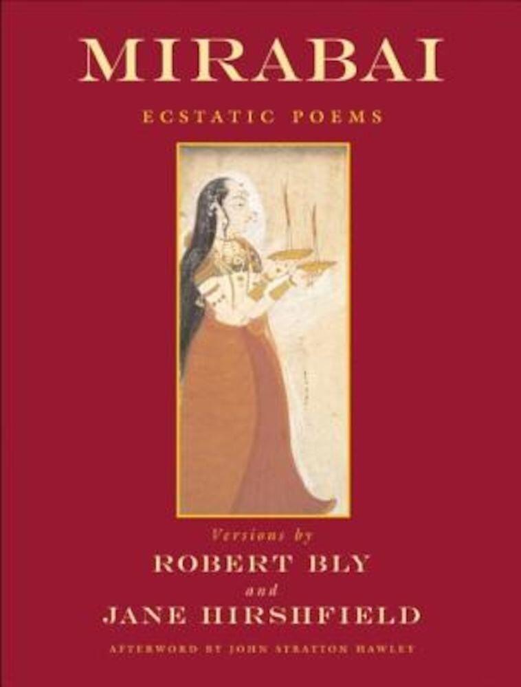 Mirabai: Ecstatic Poems, Paperback