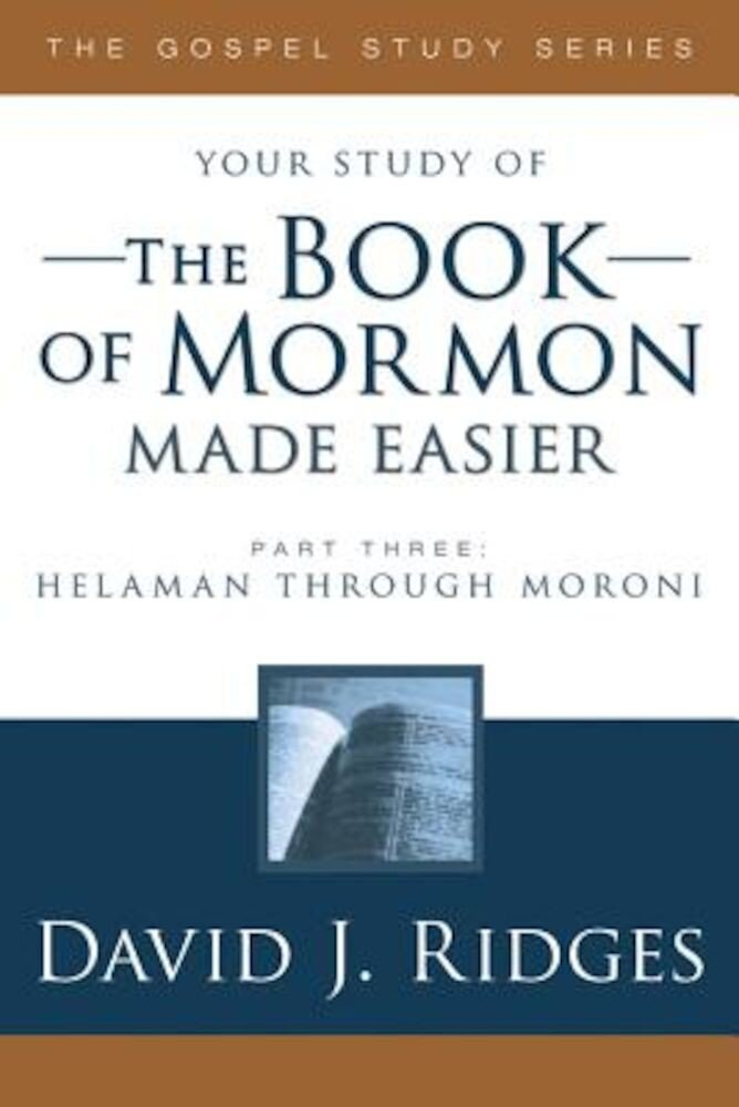 Book of Mormon Made Easier, Part 3, Paperback