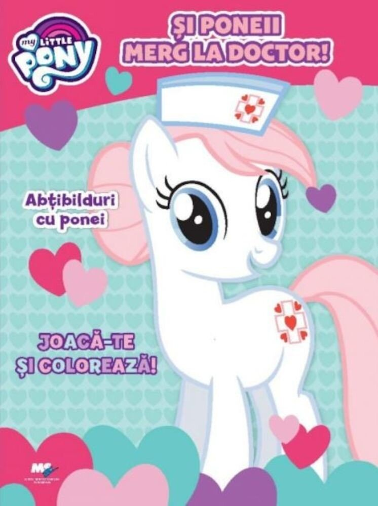 My Little Pony. Si poneii merg la doctor