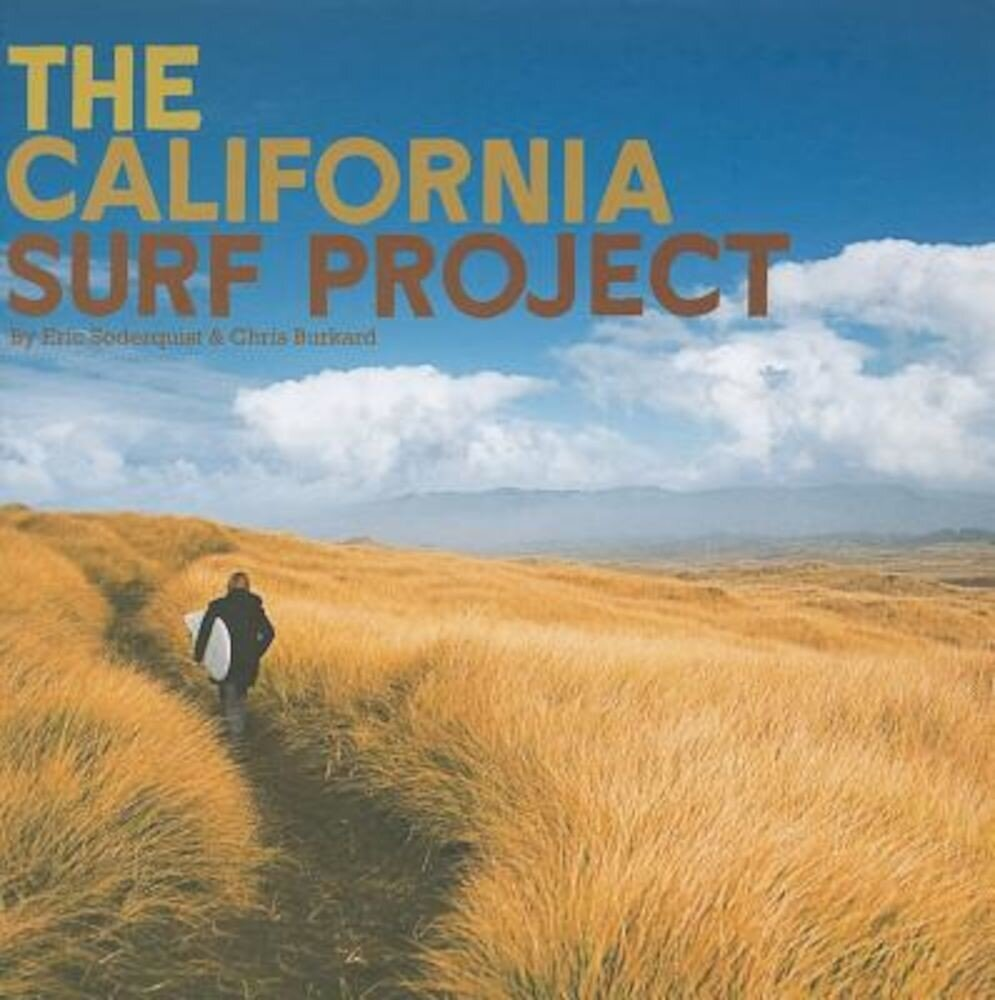 The California Surf Project [With DVD], Hardcover