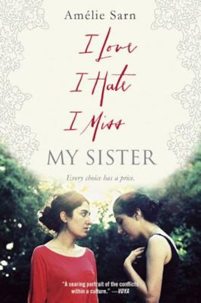 I Love I Hate I Miss My Sister, Paperback
