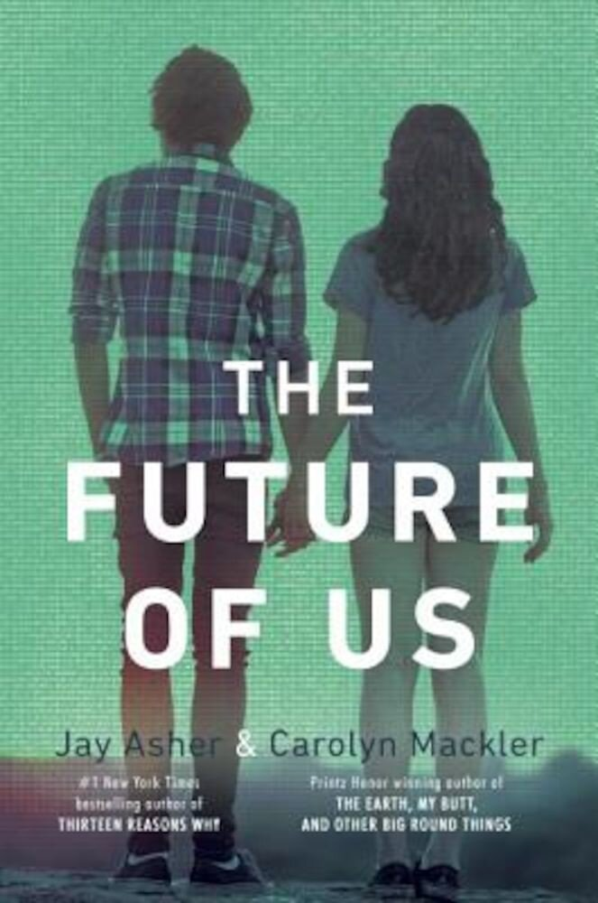The Future of Us, Paperback