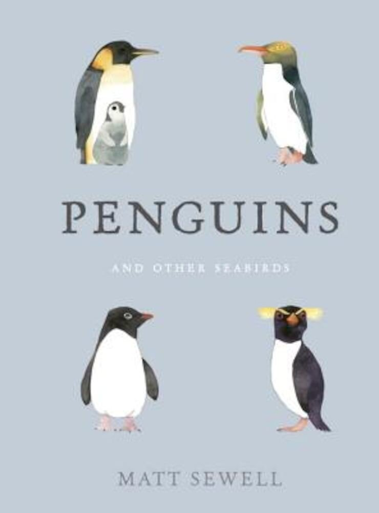 Penguins and Other Seabirds, Hardcover