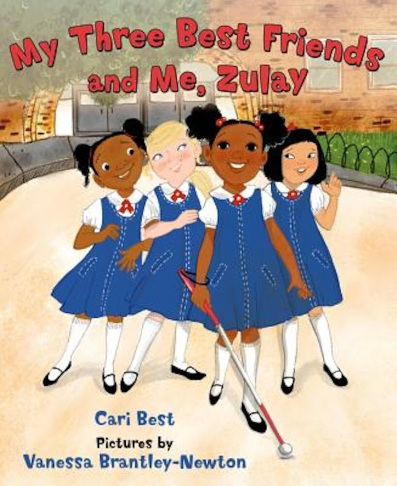 My Three Best Friends and Me, Zulay, Hardcover