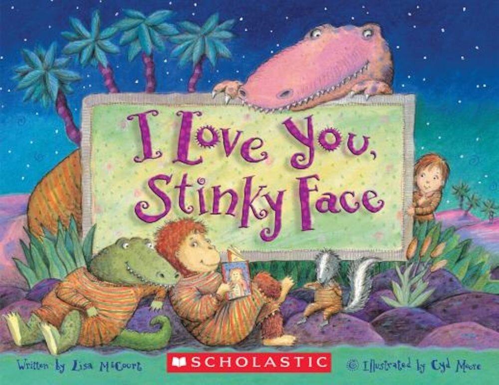 I Love You, Stinky Face, Paperback