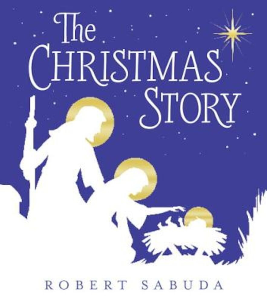 The Christmas Story, Hardcover