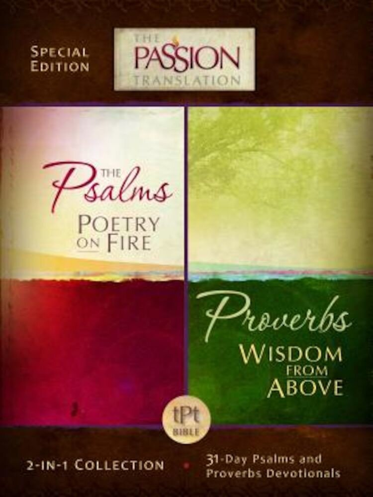 Psalms Poetry on Fire and Proverbs Wisdom from Above: 2-In-1 Collection with 31 Day Psalms & Proverbs Devotionals, Paperback