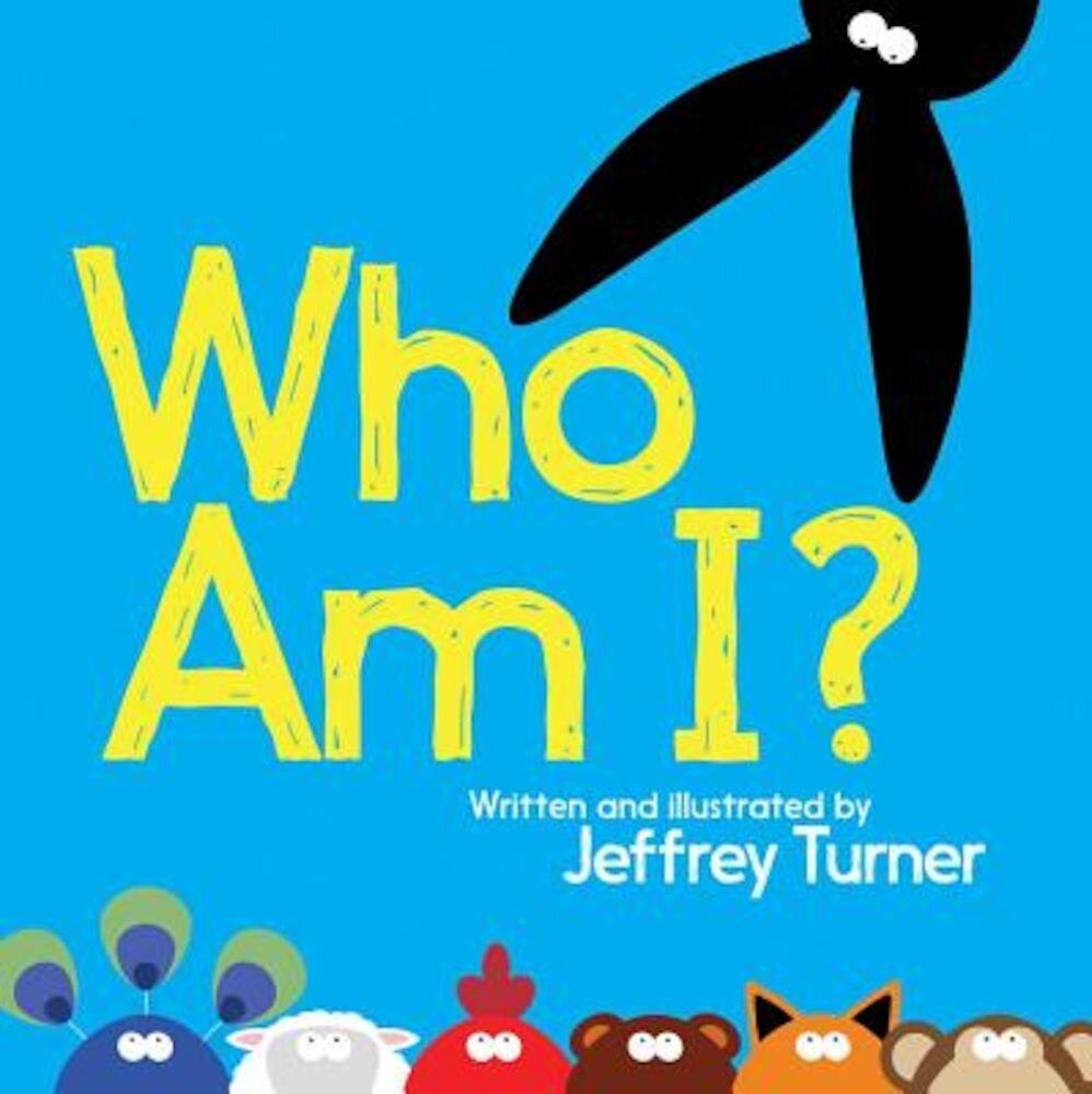 Who Am I?, Hardcover