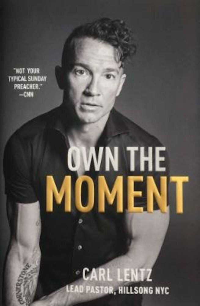 Own the Moment, Hardcover