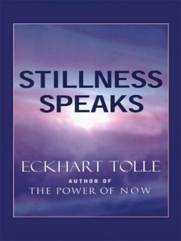 Stillness Speaks, Paperback