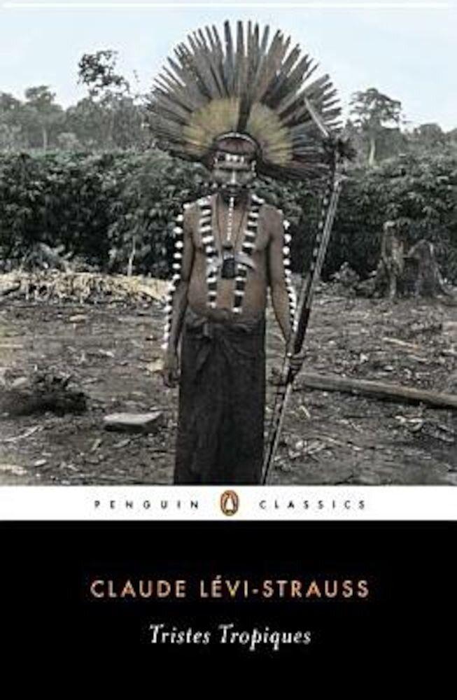 Tristes Tropiques, Paperback