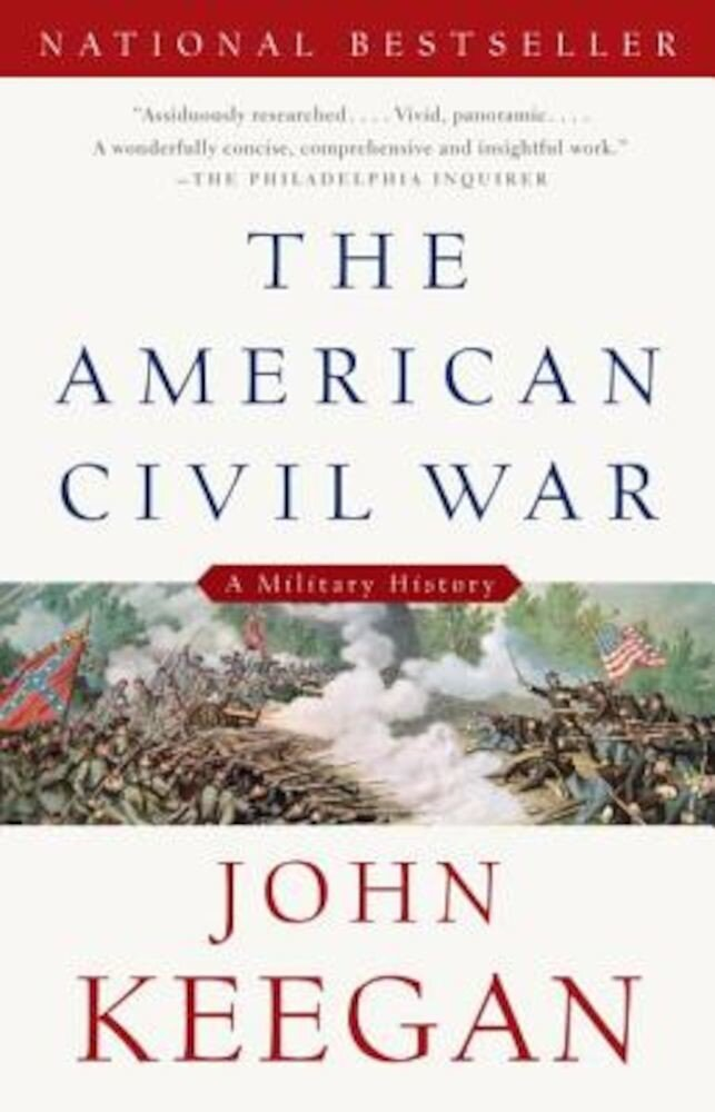 The American Civil War: A Military History, Paperback