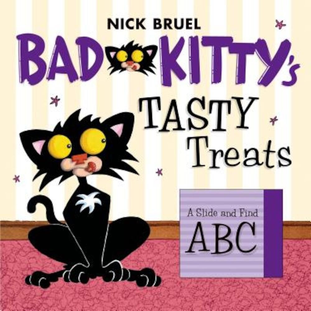 Bad Kitty's Tasty Treats: A Slide and Find ABC, Hardcover