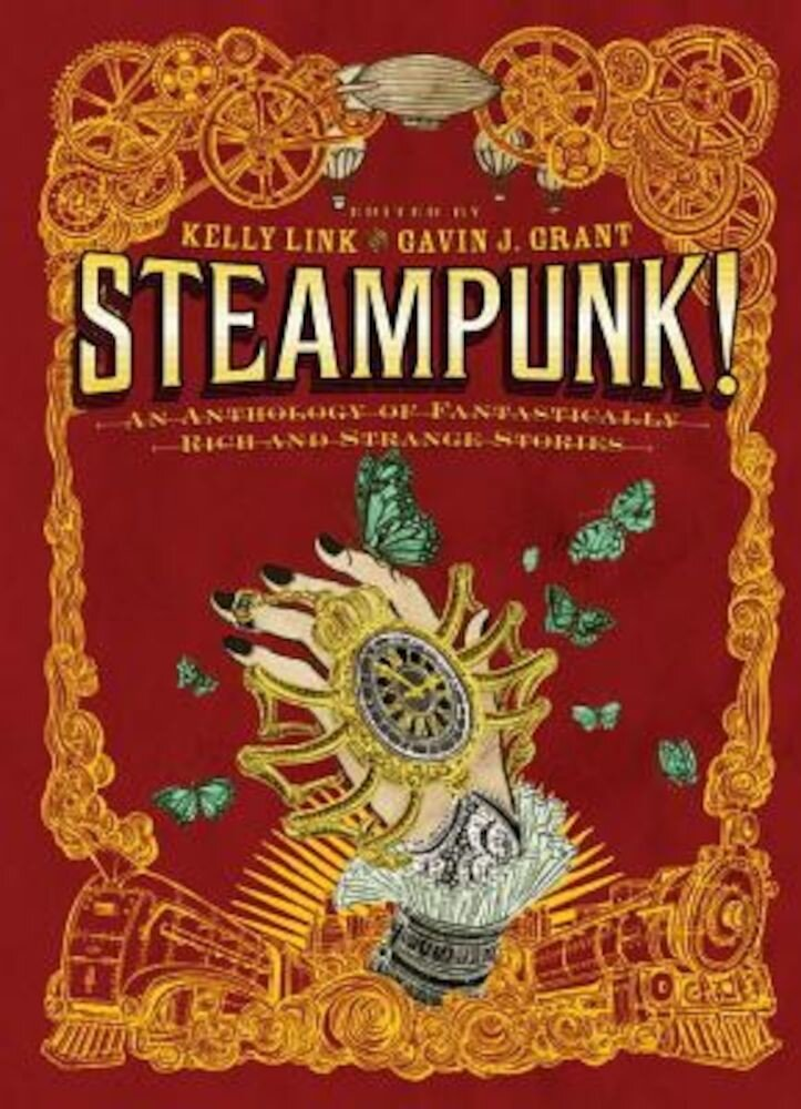 Steampunk!: An Anthology of Fantastically Rich and Strange Stories, Paperback