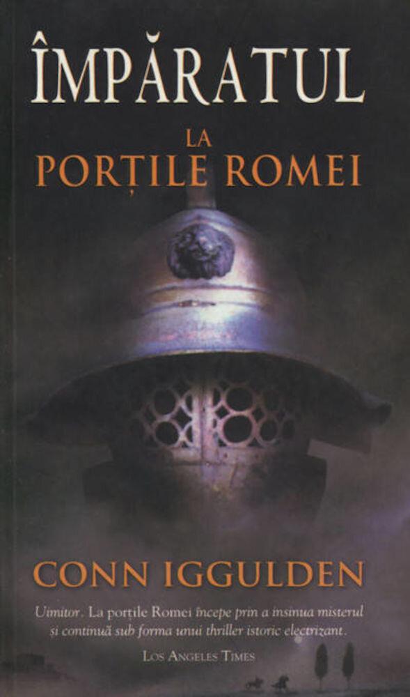 La Portile Romei, Imparatul, Vol. 1