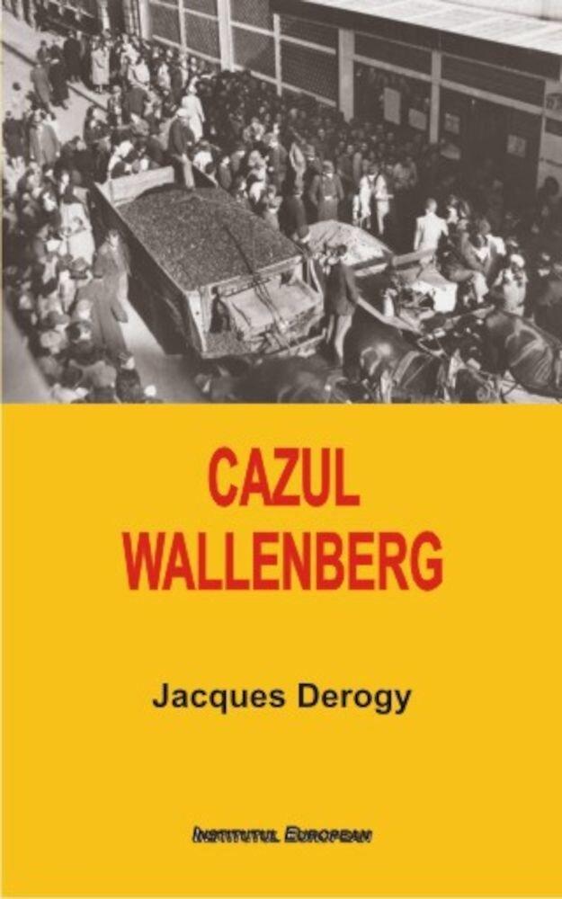 Coperta Carte Cazul Wallenberg