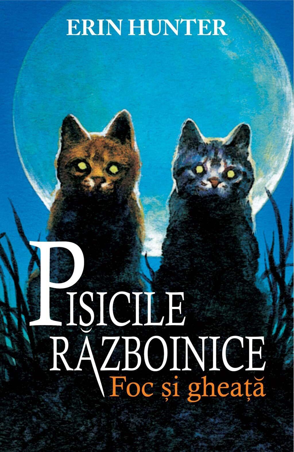 Pisicile razboinice. Cartea a II-a - Foc si gheata (eBook)