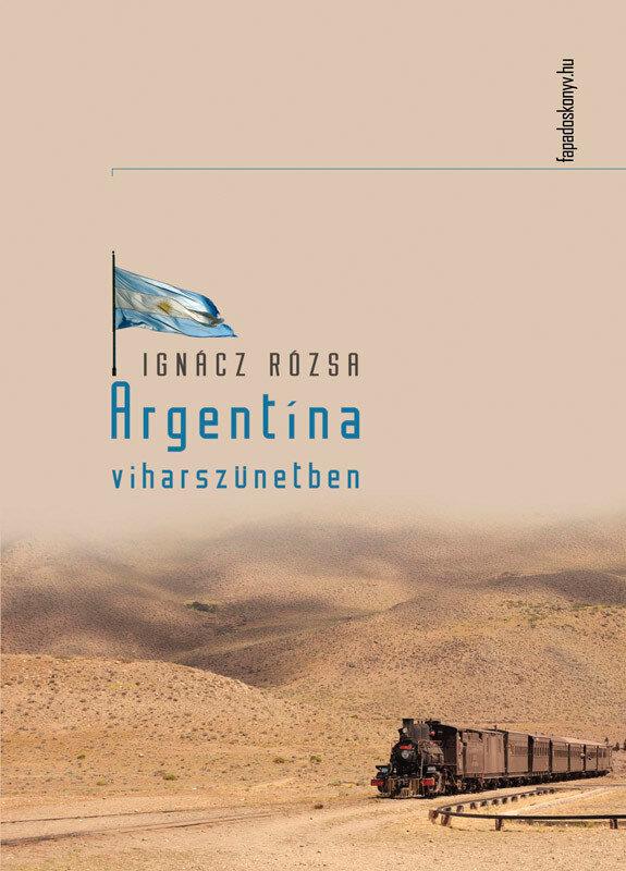 Argentina viharszunetben (eBook)