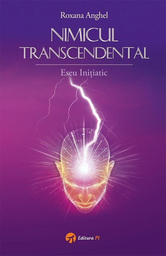 Nimicul Transcendental - Eseu initiatic