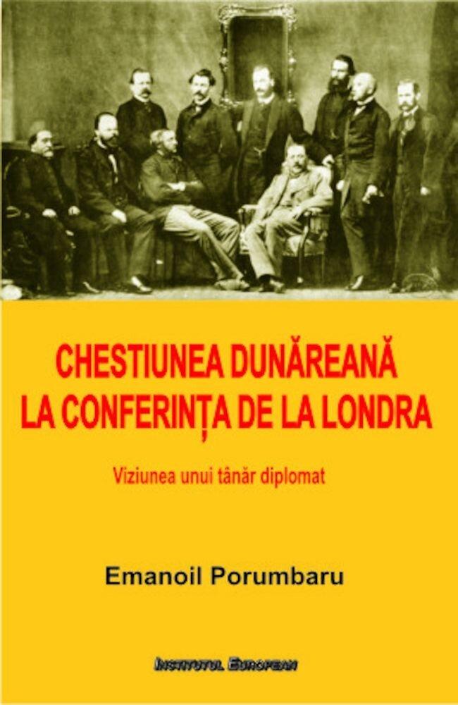Chestiunea Dunareana la Conferinta de la Londra
