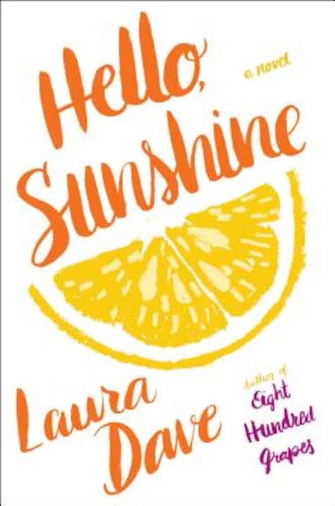 Hello, Sunshine, Hardcover