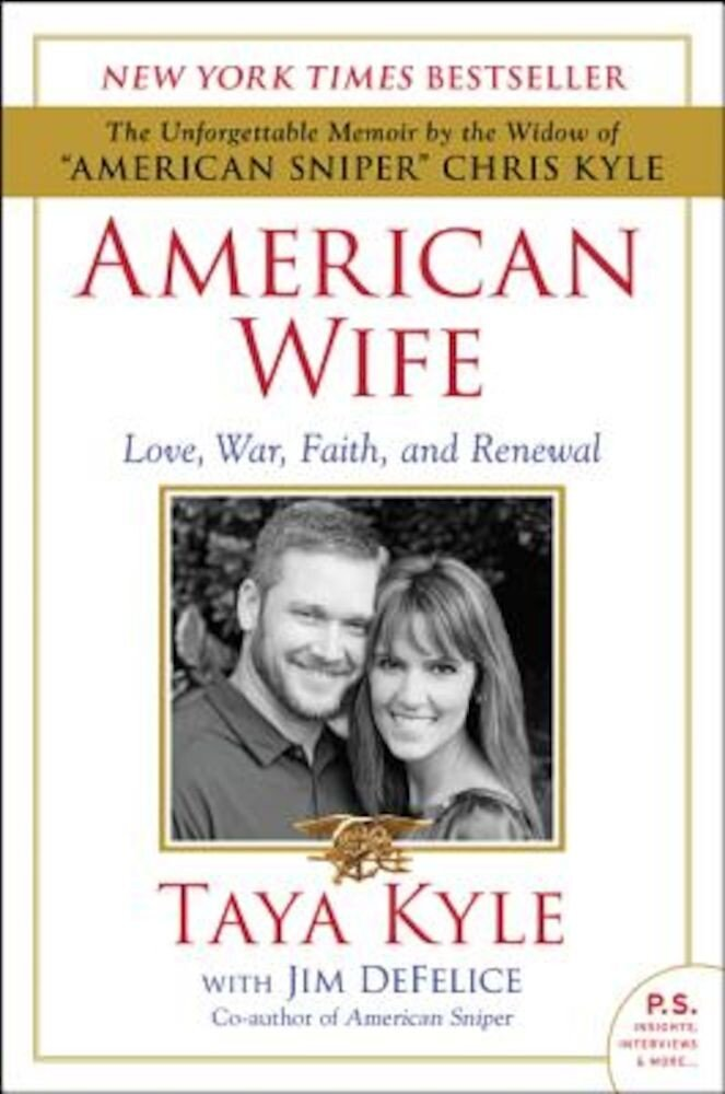 American Wife: Love, War, Faith, and Renewal, Paperback