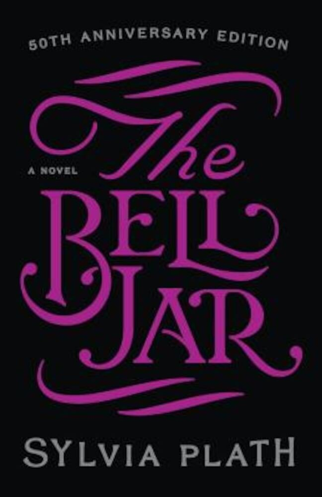 The Bell Jar, Hardcover
