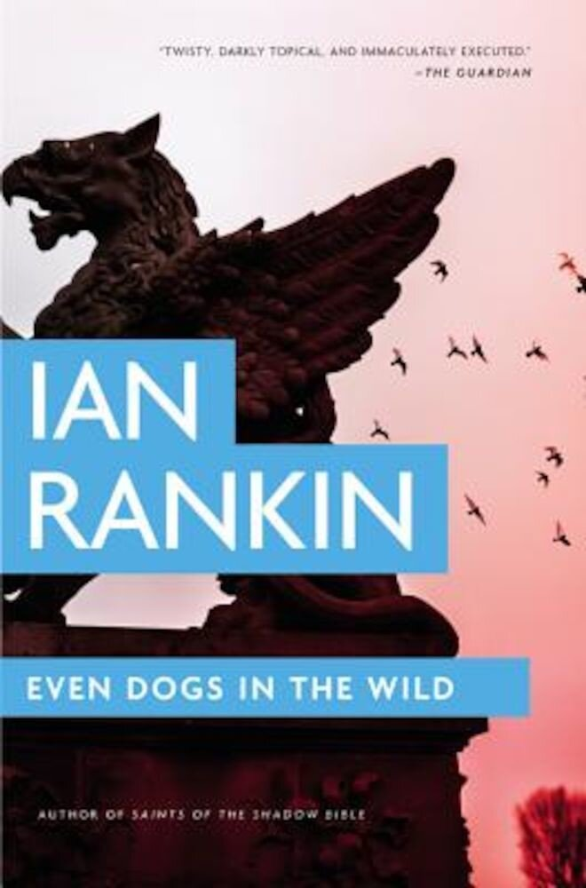 Even Dogs in the Wild, Paperback