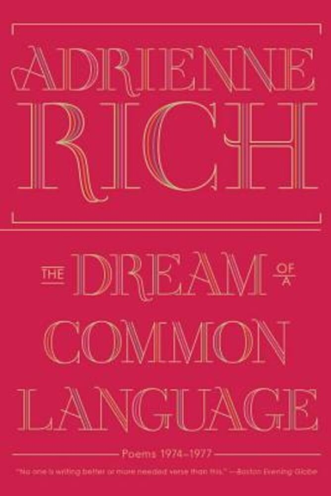 The Dream of a Common Language: Poems 1974-1977, Paperback