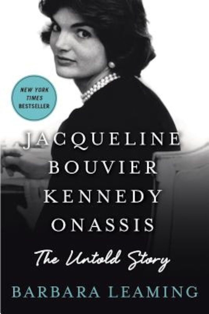 Jacqueline Bouvier Kennedy Onassis: The Untold Story, Paperback