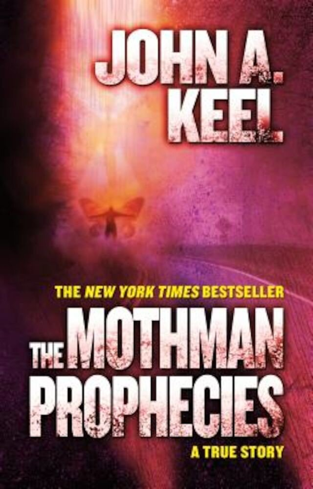 The Mothman Prophecies: A True Story, Paperback