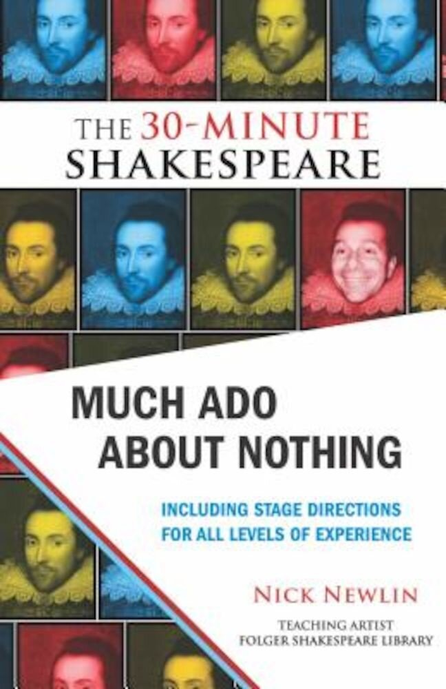 Much Ado about Nothing: The 30-Minute Shakespeare, Paperback