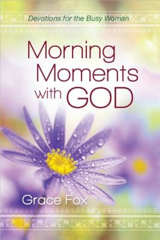Morning Moments with God, Hardcover
