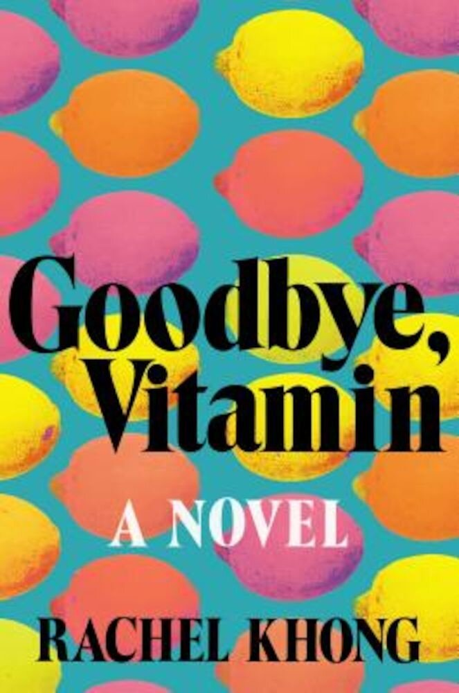 Goodbye, Vitamin, Hardcover
