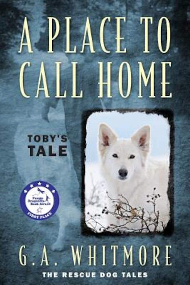 A Place to Call Home: Toby's Tale, Paperback