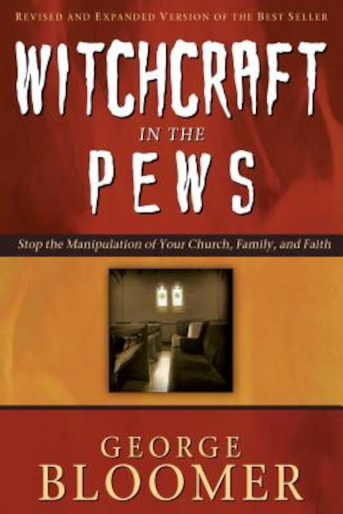 Witchcraft in the Pews, Paperback