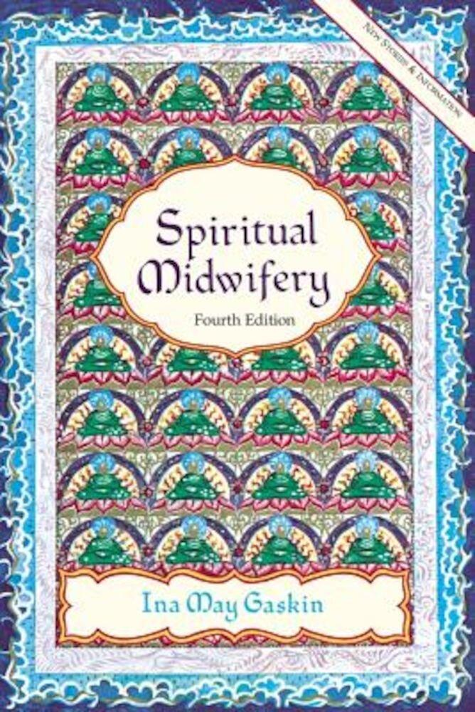 Spiritual Midwifery, Paperback
