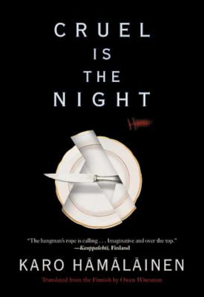 Cruel Is the Night, Hardcover