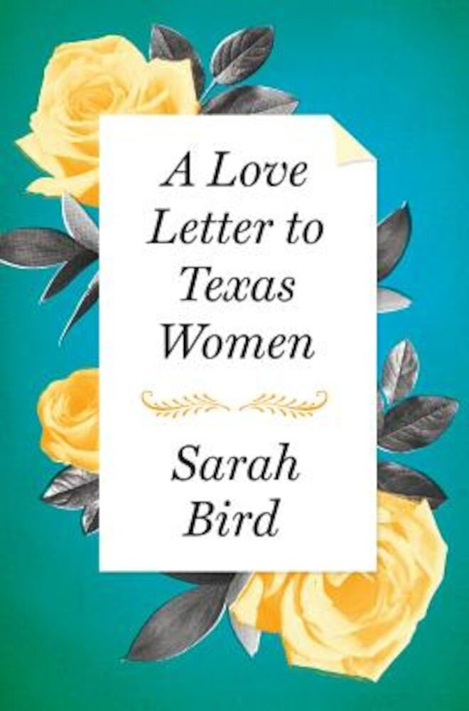A Love Letter to Texas Women, Hardcover