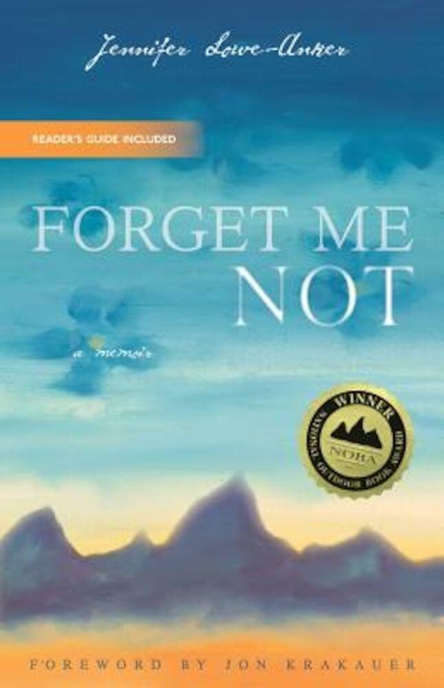 Forget Me Not: A Memoir, Paperback