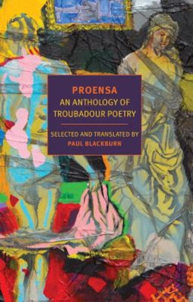 Proensa: An Anthology of Troubadour Poetry, Paperback